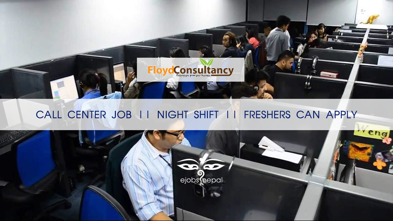 call center job for freshers night shift job job finder in nepal nepali job finder portal. Black Bedroom Furniture Sets. Home Design Ideas